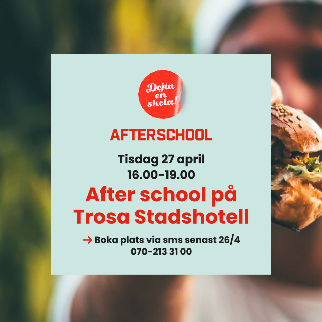Afterschool Trosa Stadshotell 27 april